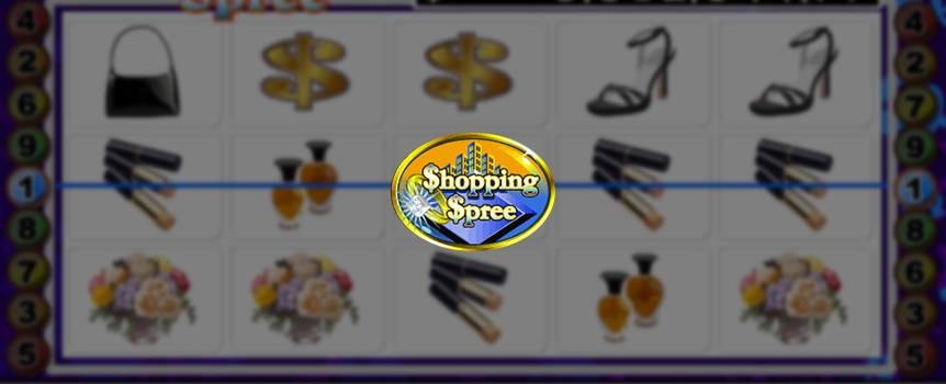 We know you work hard every day so make sure you kick off those heels, grab a Cosmopolitan and relax with Shopping Spree. This Slot game captures every girl's favorite pastime and is the only place where shopping could earn you money. For your window shopping pleasure, this 5-Reel Slot game offers a large selection of lipsticks, purses, shoes and much more. If you're a skilled shopper and are able to grab five of every girl's best friend in a row, you'll be showered with a shopping spree of a lifetime. Ladies, it's time to shop 'til you drop!