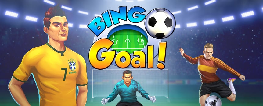He shoots, he scores! Bingo Goal gets you to the front row of your favorite bingo soccer game. Play with four cards in a stadium full of soccer fans and try to trigger the Penalty Kick Bonus. If you do, you're the star player who gets to take the penalty kick. Take aim, pick a target, and shoot for a chance to win some star-worthy payouts. On top of that, the game comes with a progressive jackpot that could get you enough cash to buy your own Golden Boot trophy . It's time to let your soccer skills shine.